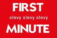 FIRST MINUTE SLEVY